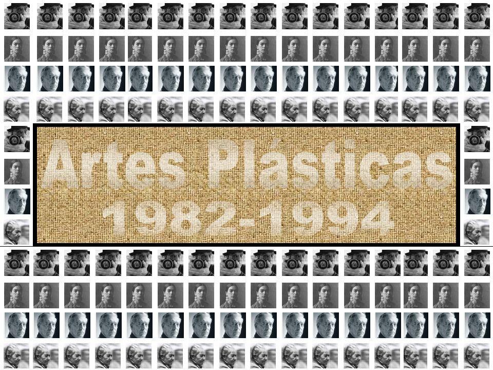 Artes Plásticas 1982-1994