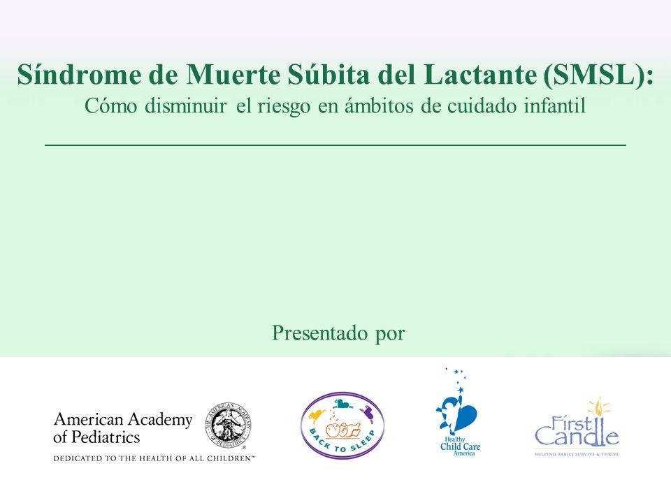 Síndrome de Muerte Súbita del Lactante (SMSL): Cómo disminuir el riesgo en ámbitos de cuidado infantil