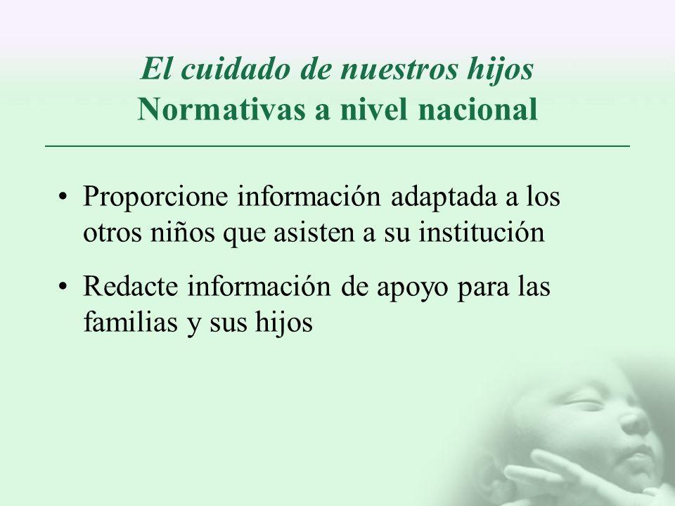 El cuidado de nuestros hijos Normativas a nivel nacional
