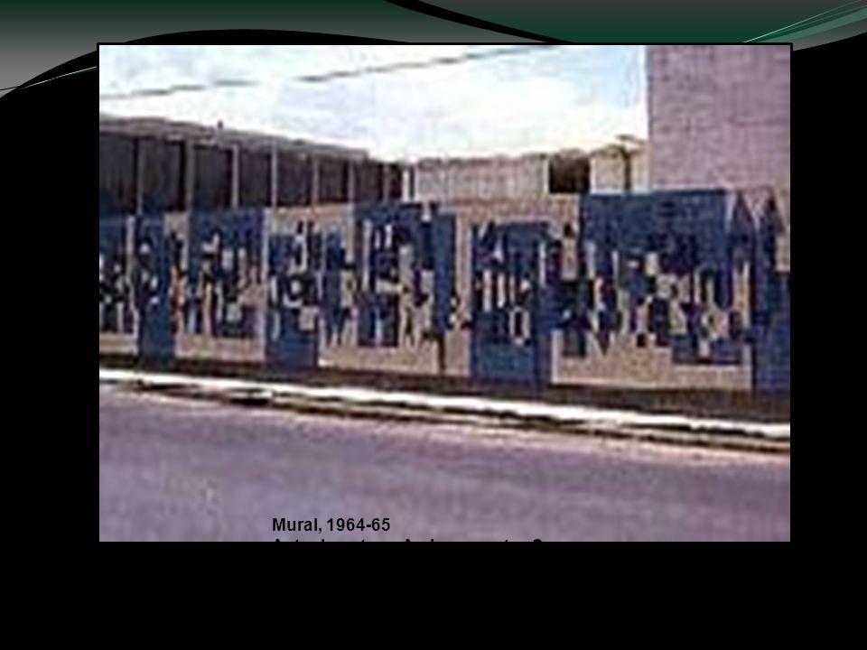 Mural, 1964-65 Actualmente en Av