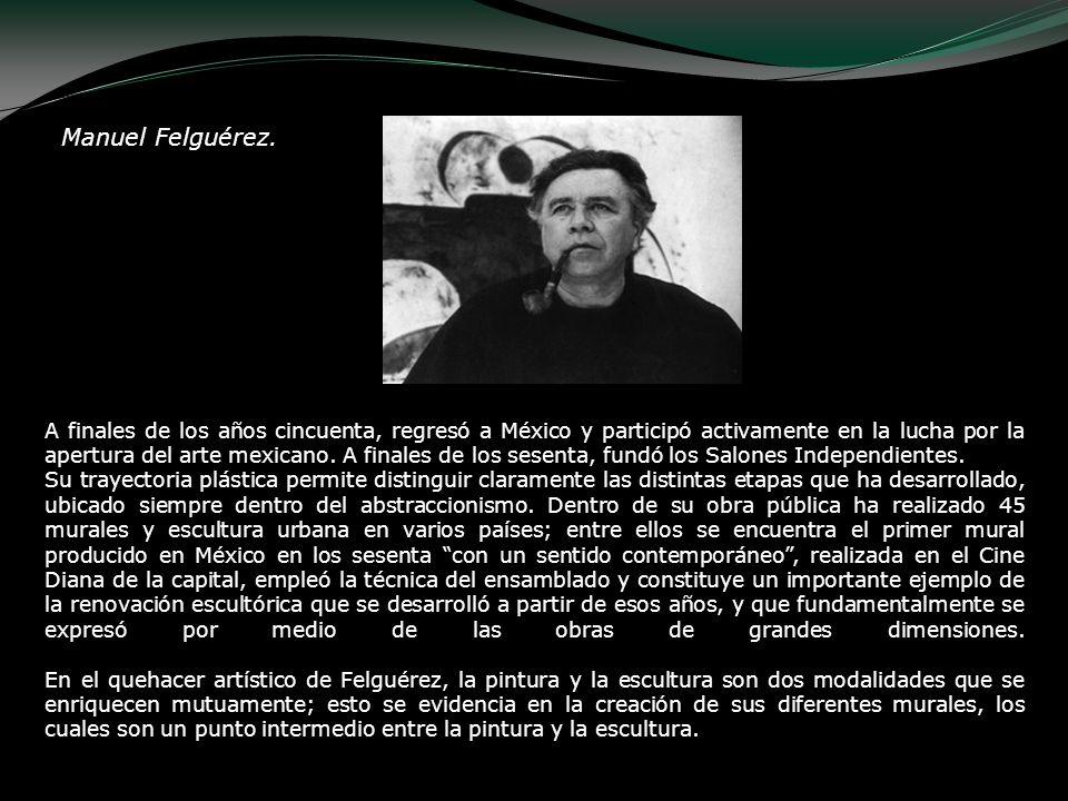 Manuel Felguérez.