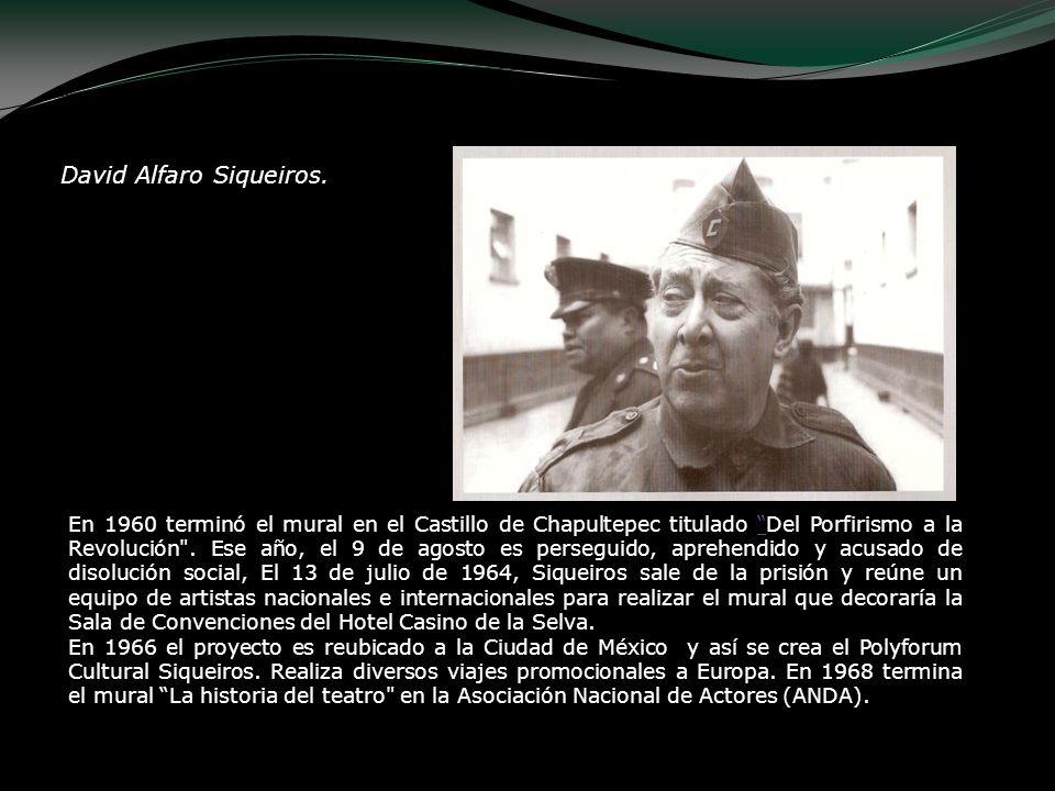 David Alfaro Siqueiros.