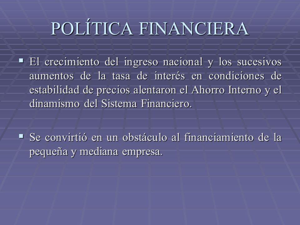 POLÍTICA FINANCIERA