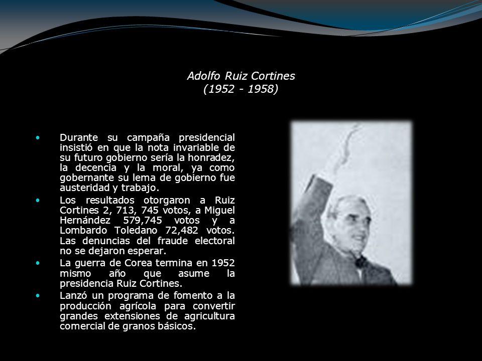 Adolfo Ruiz Cortines (1952 - 1958)