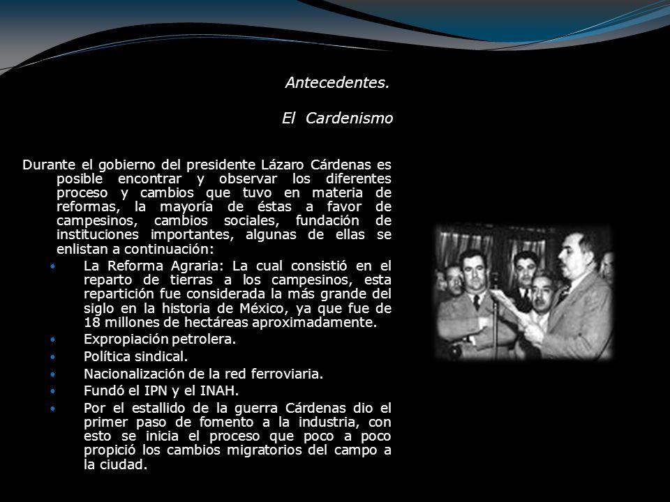 Antecedentes. El Cardenismo