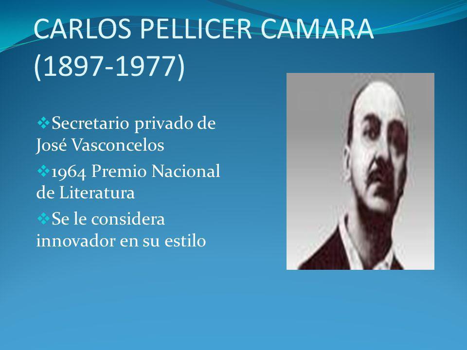 CARLOS PELLICER CAMARA (1897-1977)
