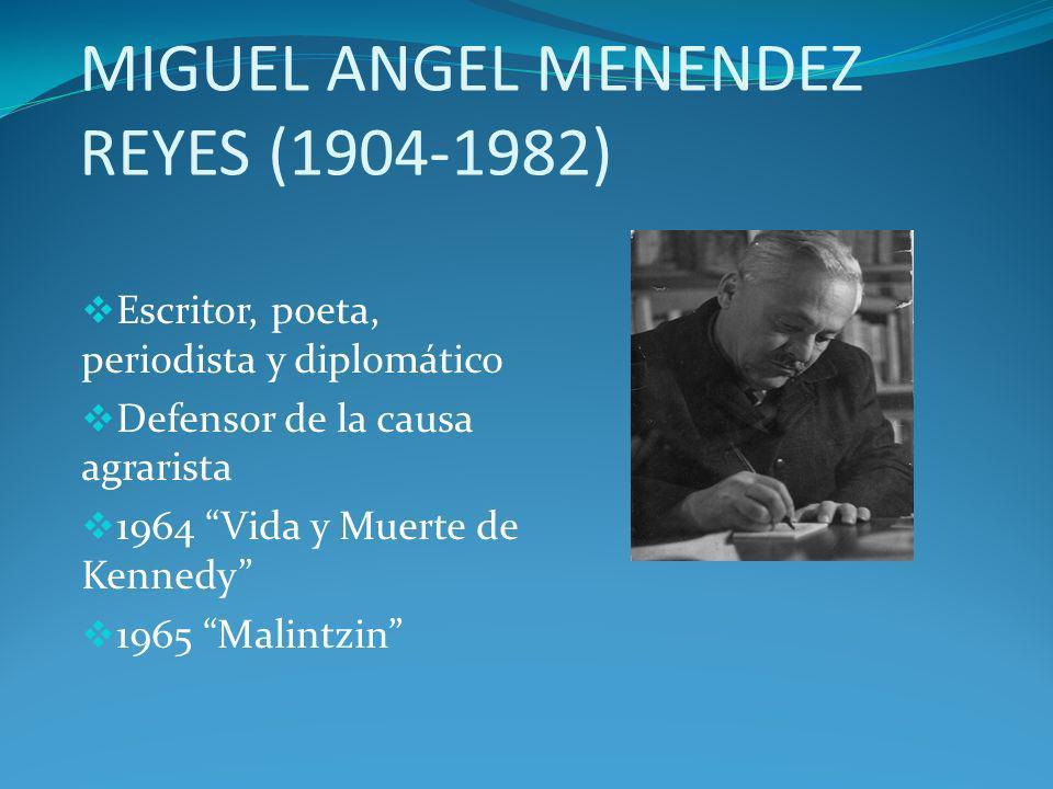 MIGUEL ANGEL MENENDEZ REYES (1904-1982)