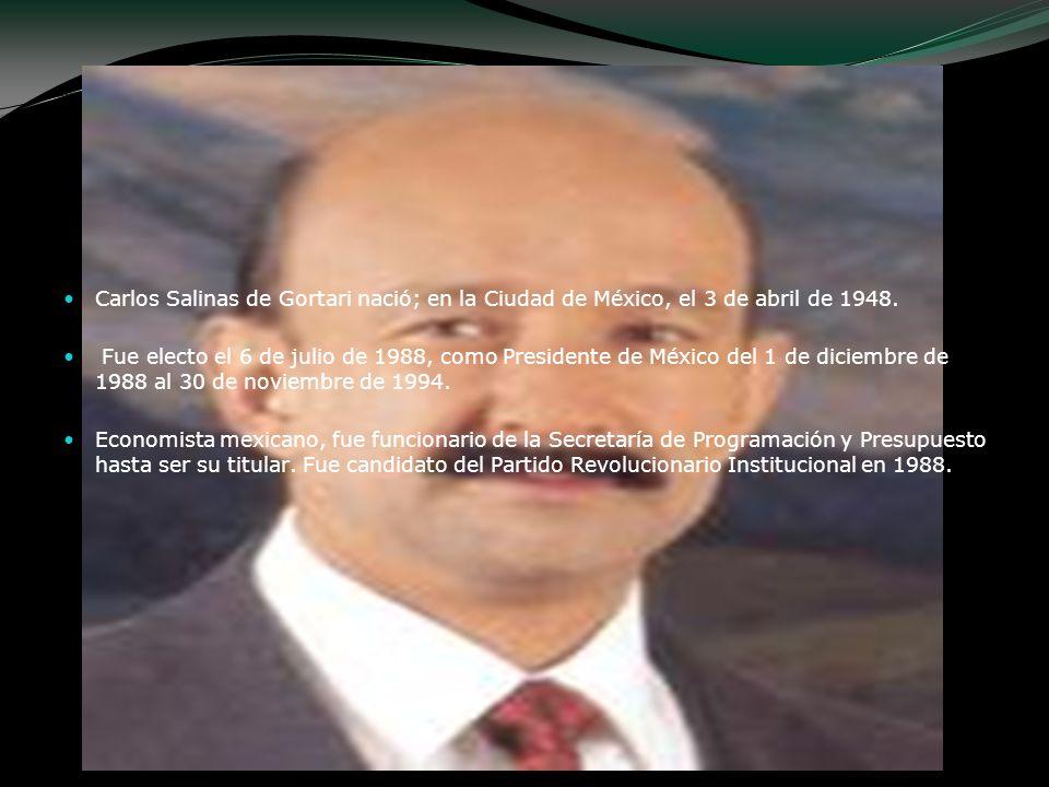 Carlos Salinas de Gortari nació; en la Ciudad de México, el 3 de abril de 1948.