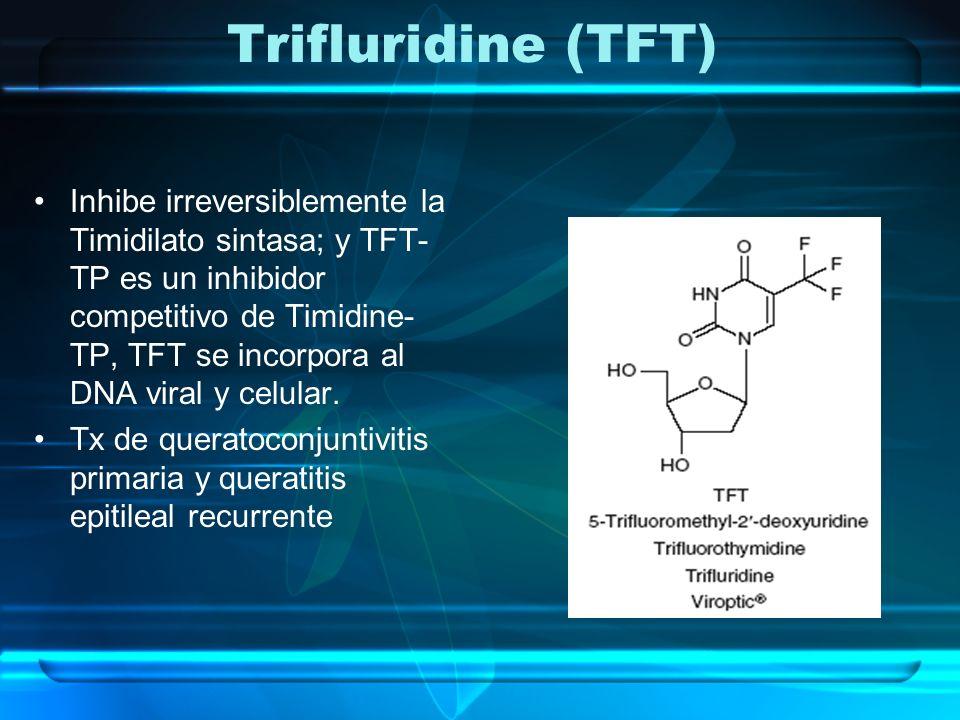 Trifluridine (TFT)