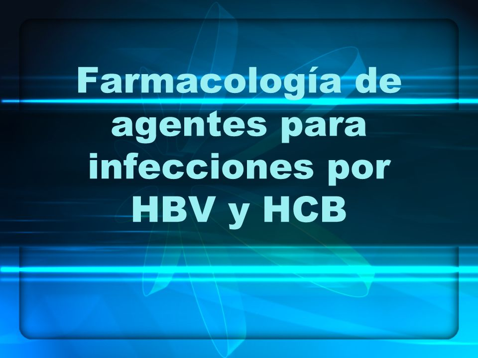 Farmacología de agentes para infecciones por HBV y HCB