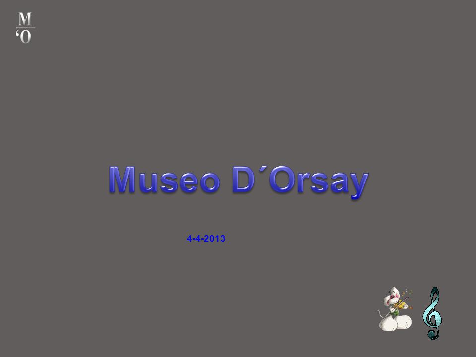 Museo D´Orsay 4-4-2013