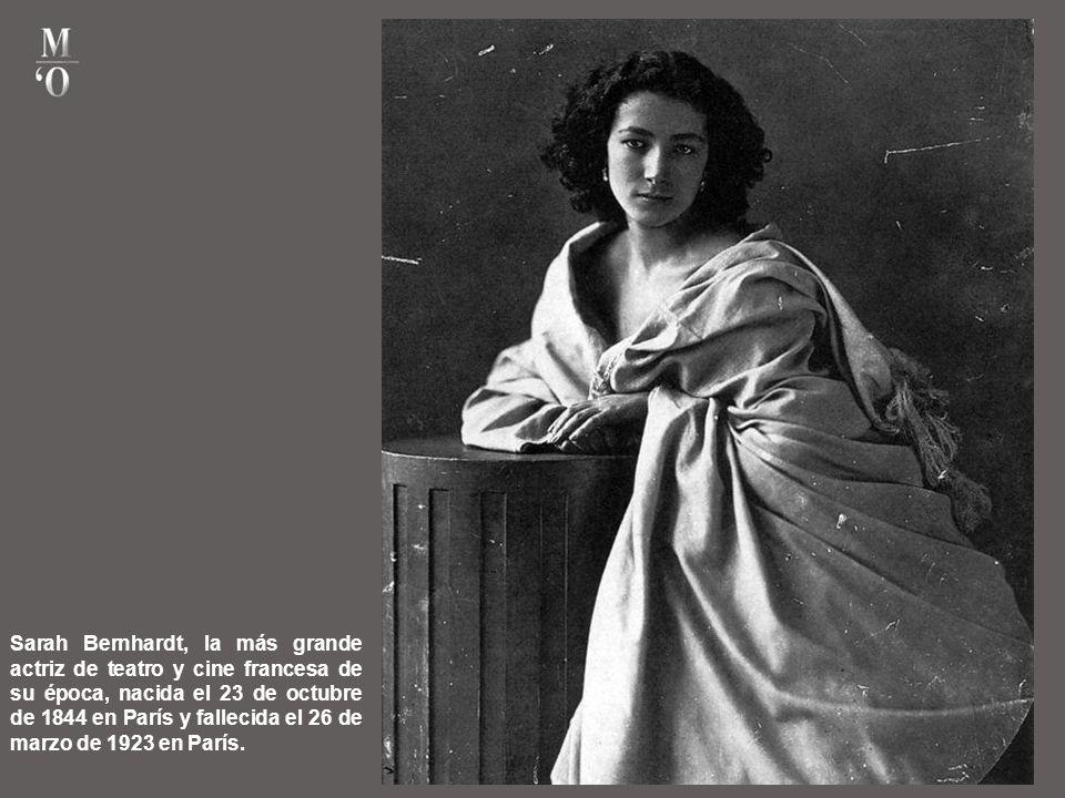 Sarah Bernhardt, la más grande actriz de teatro y cine francesa de su época, nacida el 23 de octubre de 1844 en París y fallecida el 26 de marzo de 1923 en París.