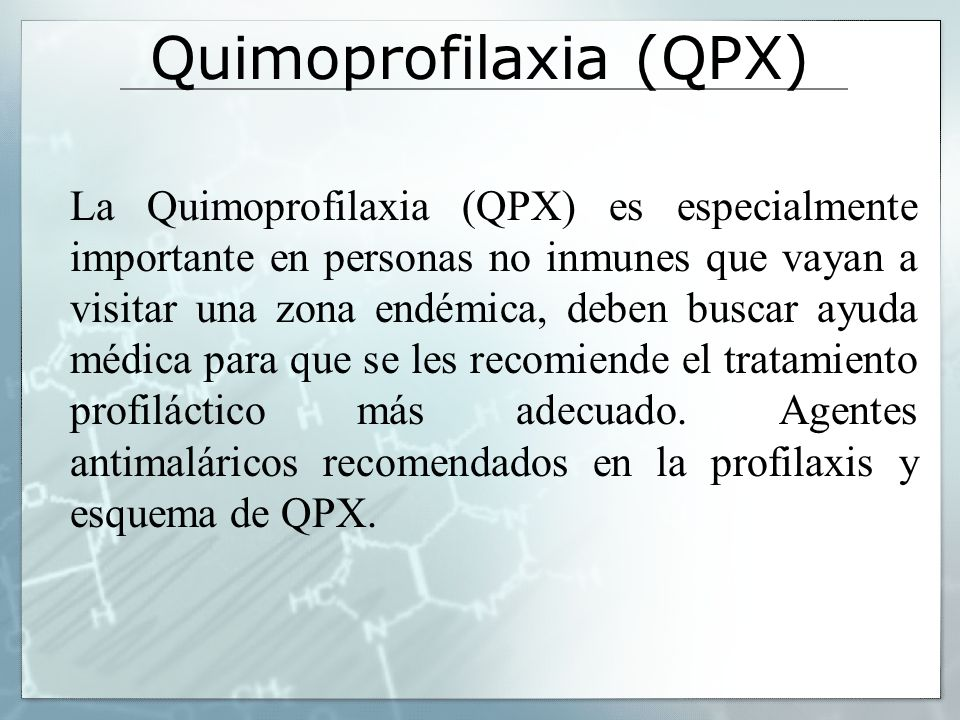 Quimoprofilaxia (QPX)