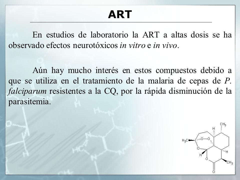 ART En estudios de laboratorio la ART a altas dosis se ha observado efectos neurotóxicos in vitro e in vivo.