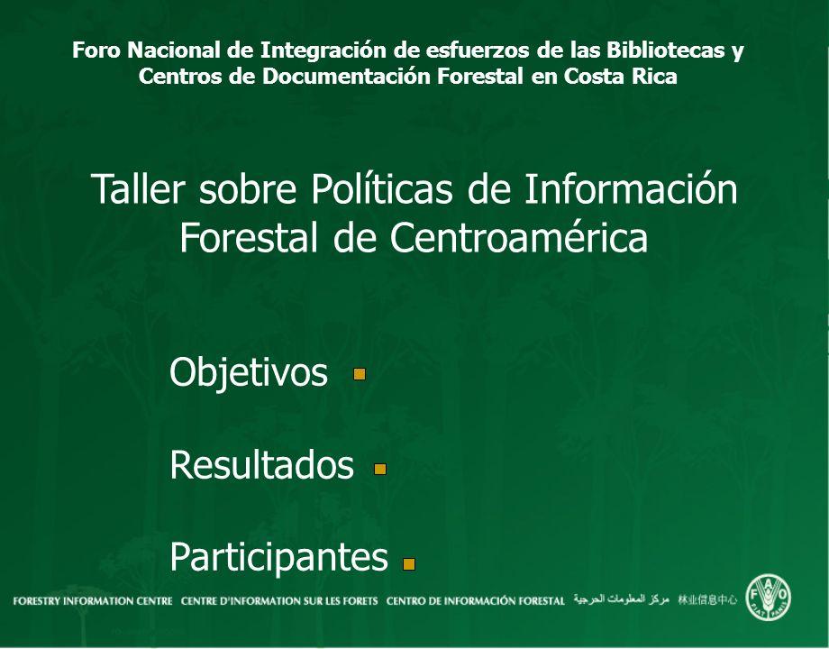 Taller sobre Políticas de Información Forestal de Centroamérica