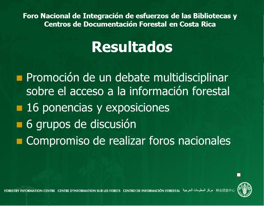 Resultados Promoción de un debate multidisciplinar sobre el acceso a la información forestal. 16 ponencias y exposiciones.