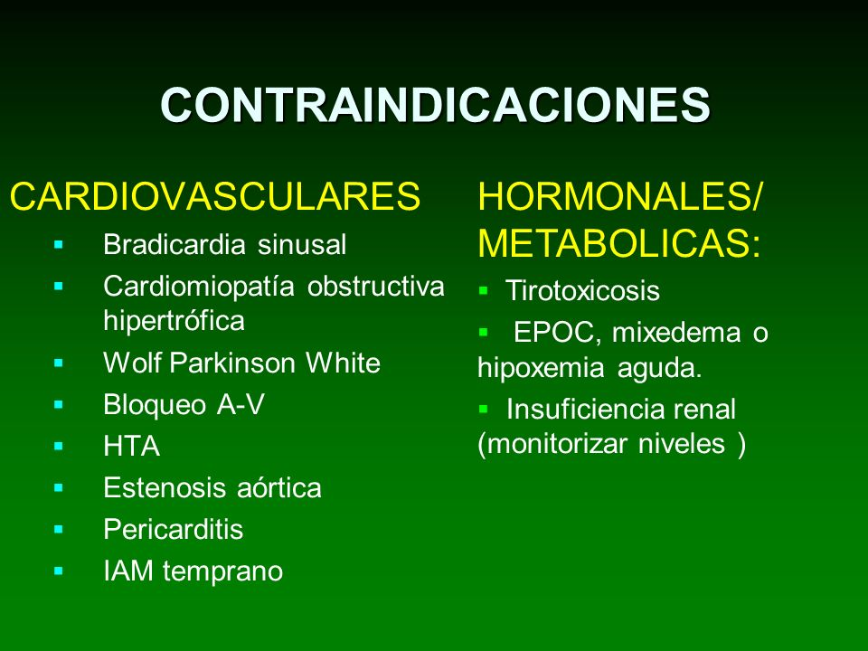 CONTRAINDICACIONES CARDIOVASCULARES HORMONALES/ METABOLICAS: