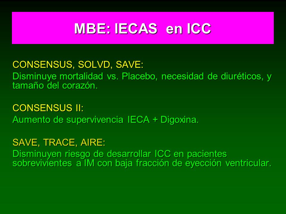 MBE: IECAS en ICC CONSENSUS, SOLVD, SAVE: