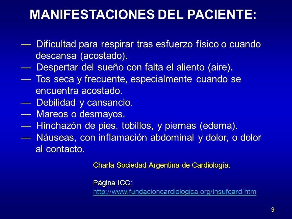 MANIFESTACIONES DEL PACIENTE:
