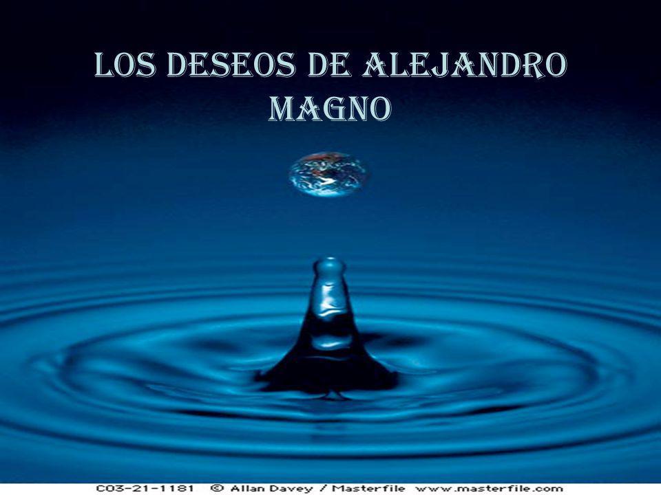LOS DESEOS DE ALEJANDRO MAGNO