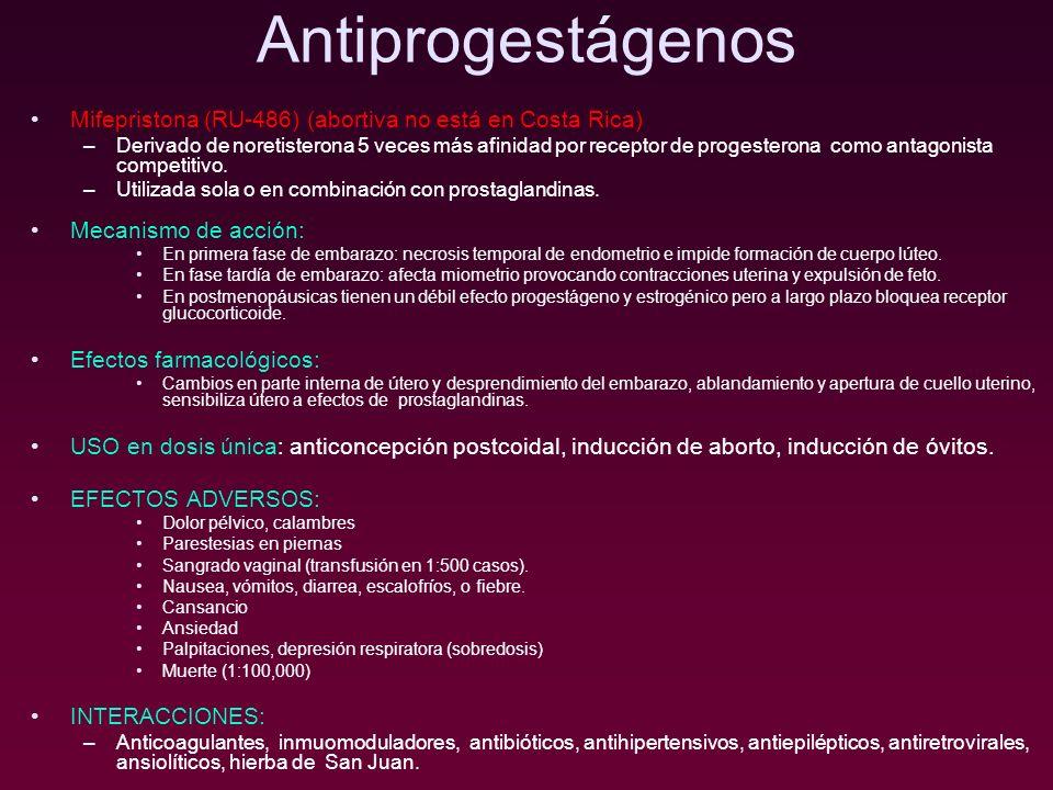 Antiprogestágenos Mifepristona (RU-486) (abortiva no está en Costa Rica)