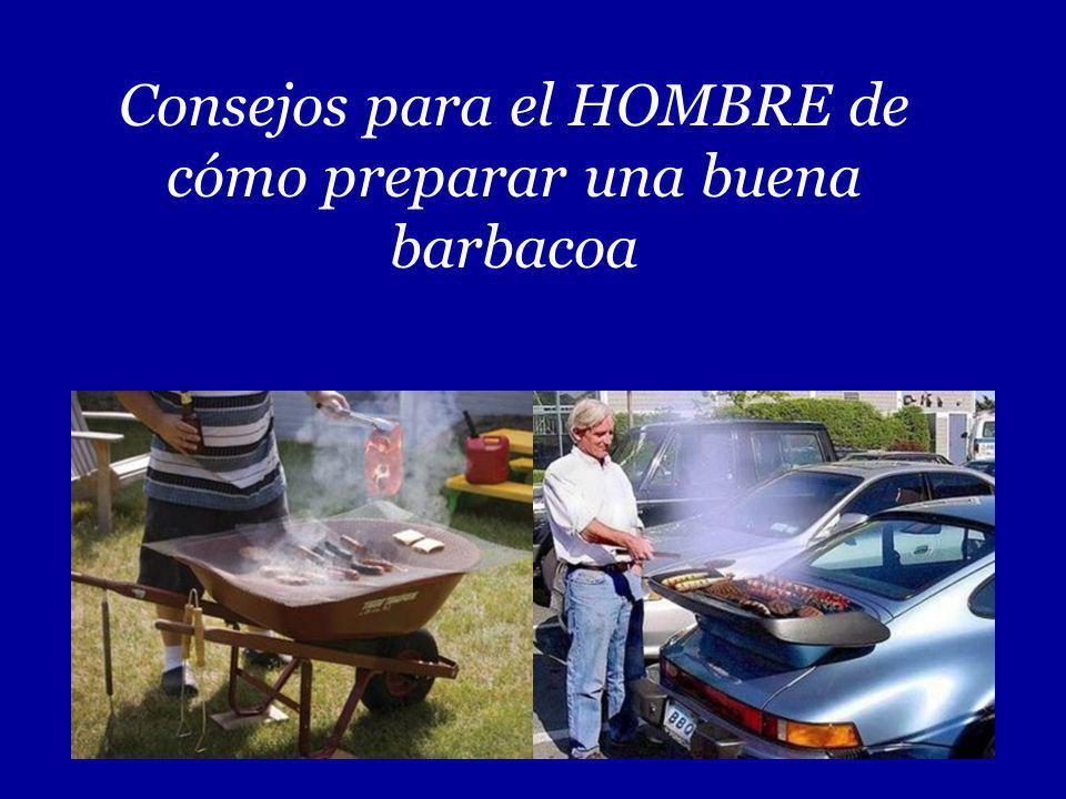 Consejos para el HOMBRE de cómo preparar una buena barbacoa