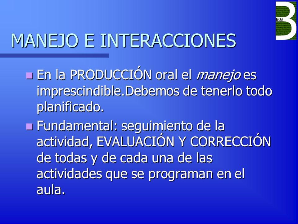 MANEJO E INTERACCIONES