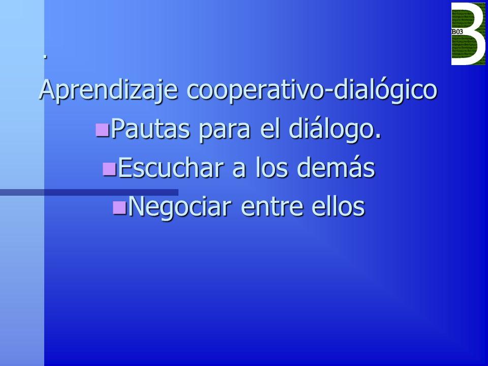Aprendizaje cooperativo-dialógico