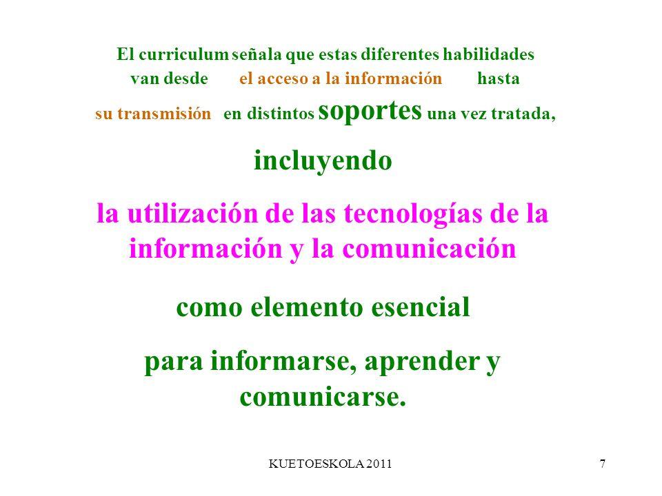la utilización de las tecnologías de la información y la comunicación