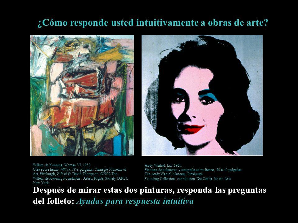 ¿Cómo responde usted intuitivamente a obras de arte