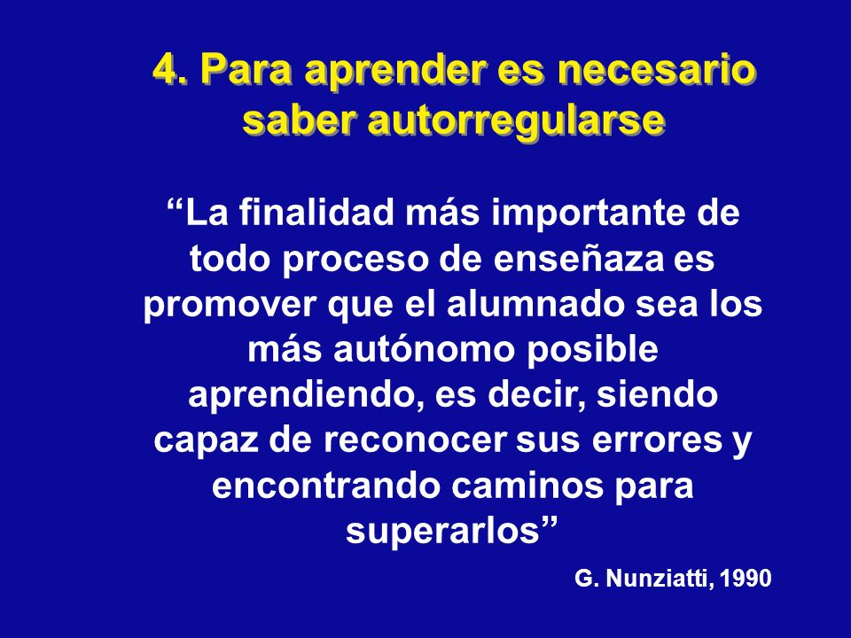 4. Para aprender es necesario saber autorregularse