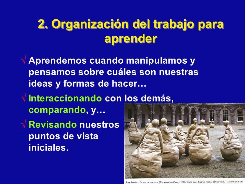 2. Organización del trabajo para aprender