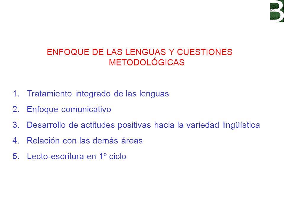 ENFOQUE DE LAS LENGUAS Y CUESTIONES METODOLÓGICAS