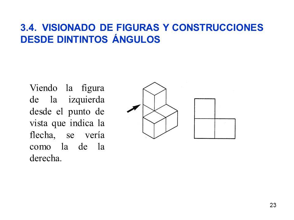 3.4. VISIONADO DE FIGURAS Y CONSTRUCCIONES DESDE DINTINTOS ÁNGULOS