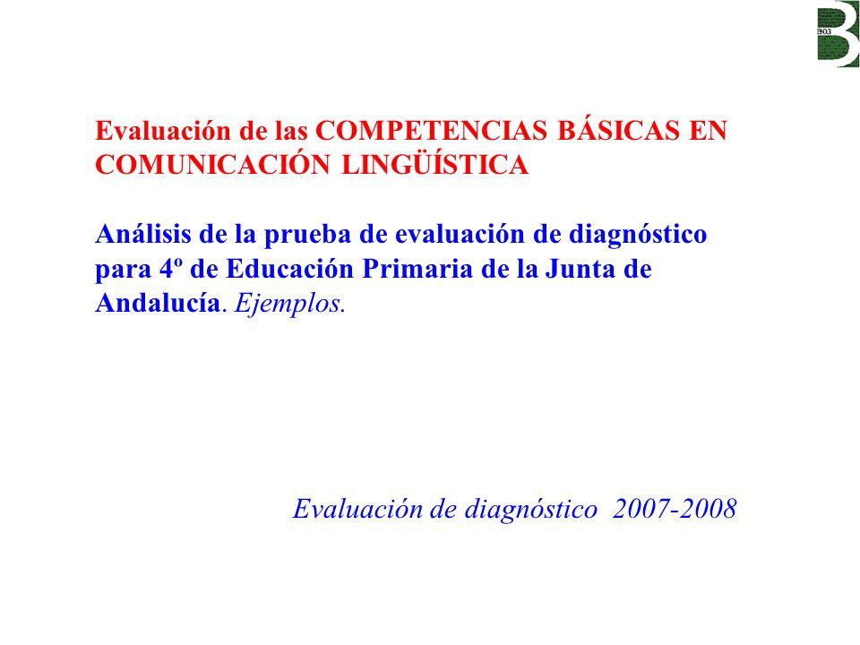 Evaluación de las COMPETENCIAS BÁSICAS EN COMUNICACIÓN LINGÜÍSTICA