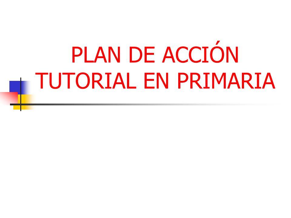 PLAN DE ACCIÓN TUTORIAL EN PRIMARIA