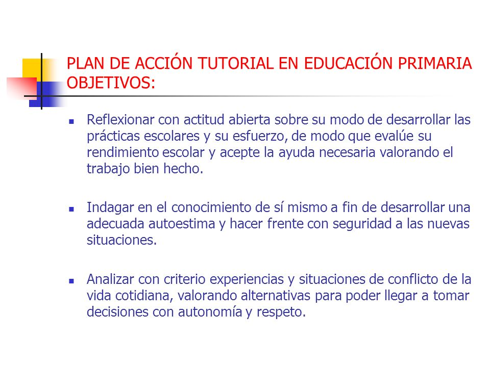 PLAN DE ACCIÓN TUTORIAL EN EDUCACIÓN PRIMARIA OBJETIVOS: