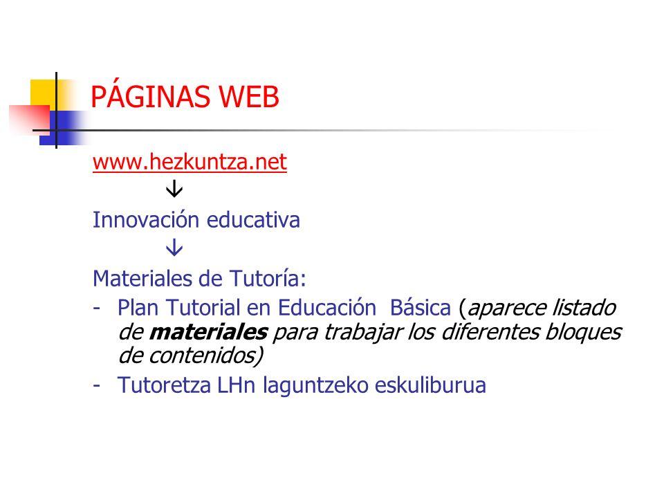 PÁGINAS WEB www.hezkuntza.net.  Innovación educativa. Materiales de Tutoría: