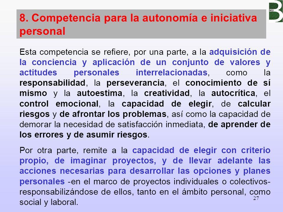 8. Competencia para la autonomía e iniciativa personal