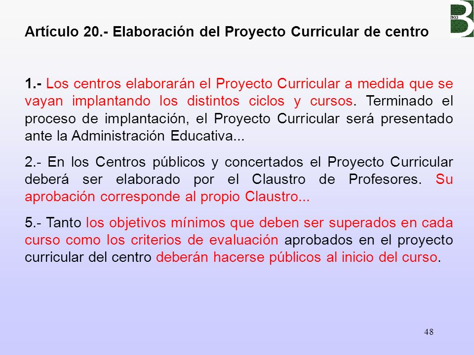 Artículo 20.- Elaboración del Proyecto Curricular de centro