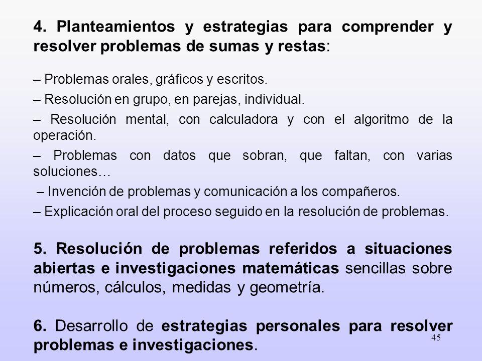 4. Planteamientos y estrategias para comprender y resolver problemas de sumas y restas: