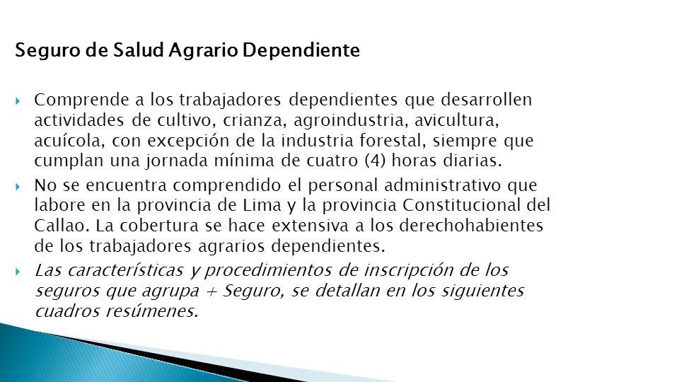 Seguro de Salud Agrario Dependiente