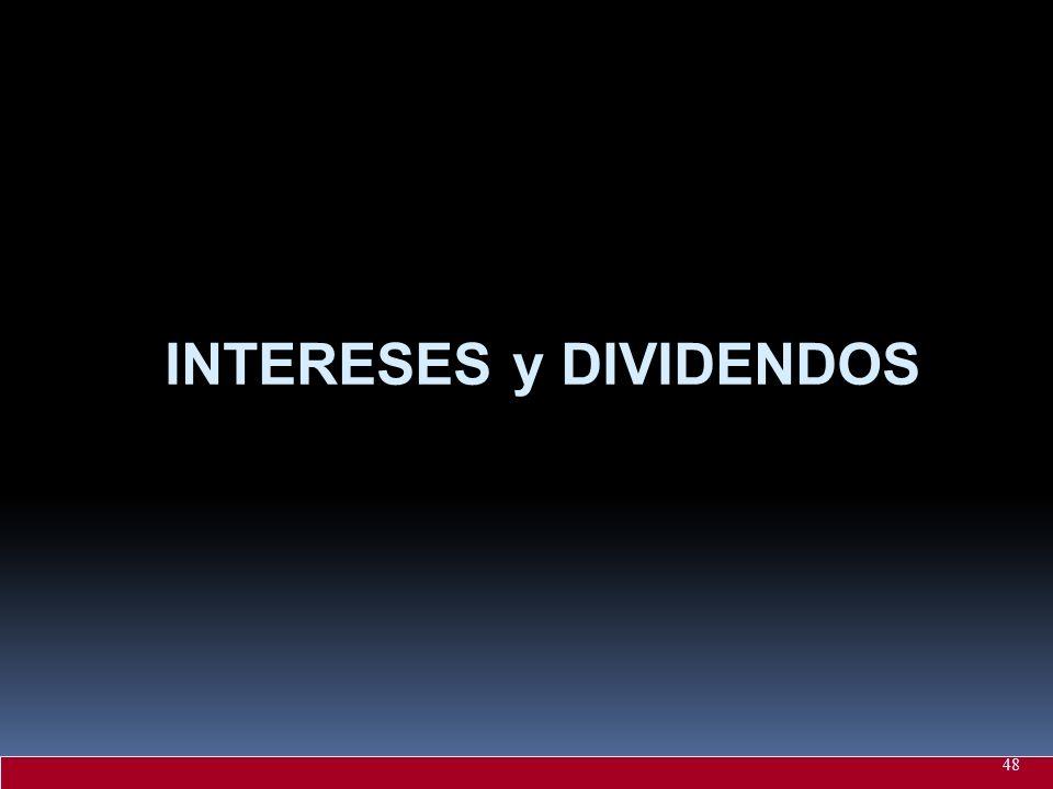 INTERESES y DIVIDENDOS