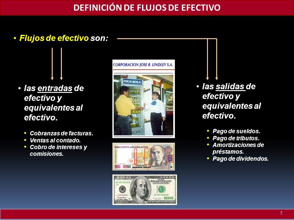 DEFINICIÓN DE FLUJOS DE EFECTIVO
