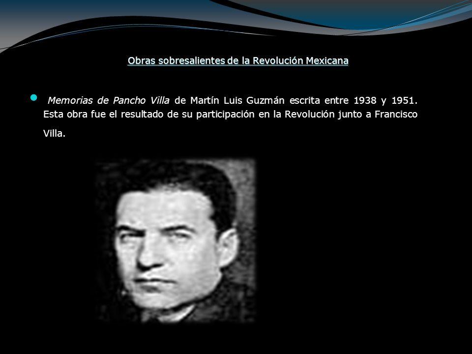 Obras sobresalientes de la Revolución Mexicana