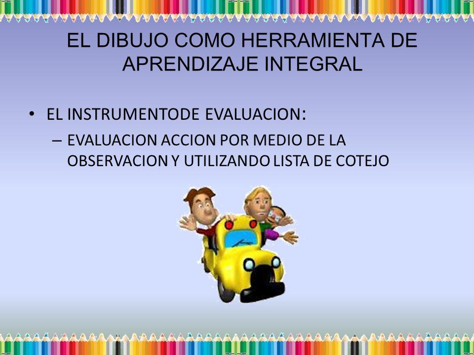 EL INSTRUMENTODE EVALUACION: