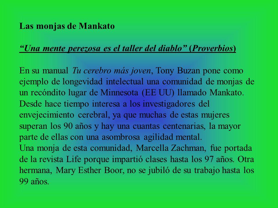 Las monjas de Mankato Una mente perezosa es el taller del diablo (Proverbios)