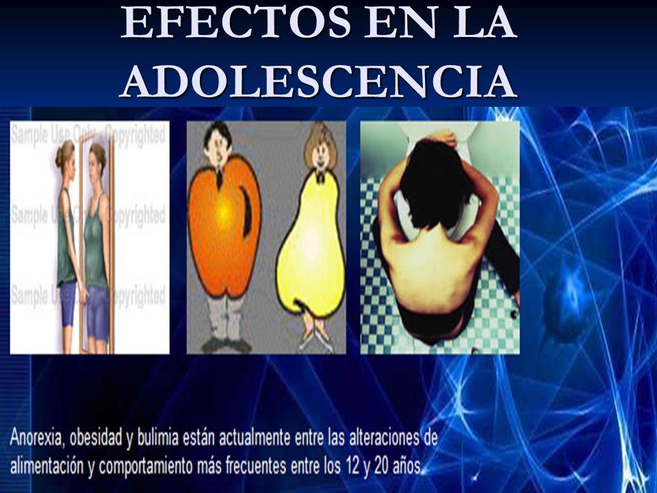 EFECTOS EN LA ADOLESCENCIA