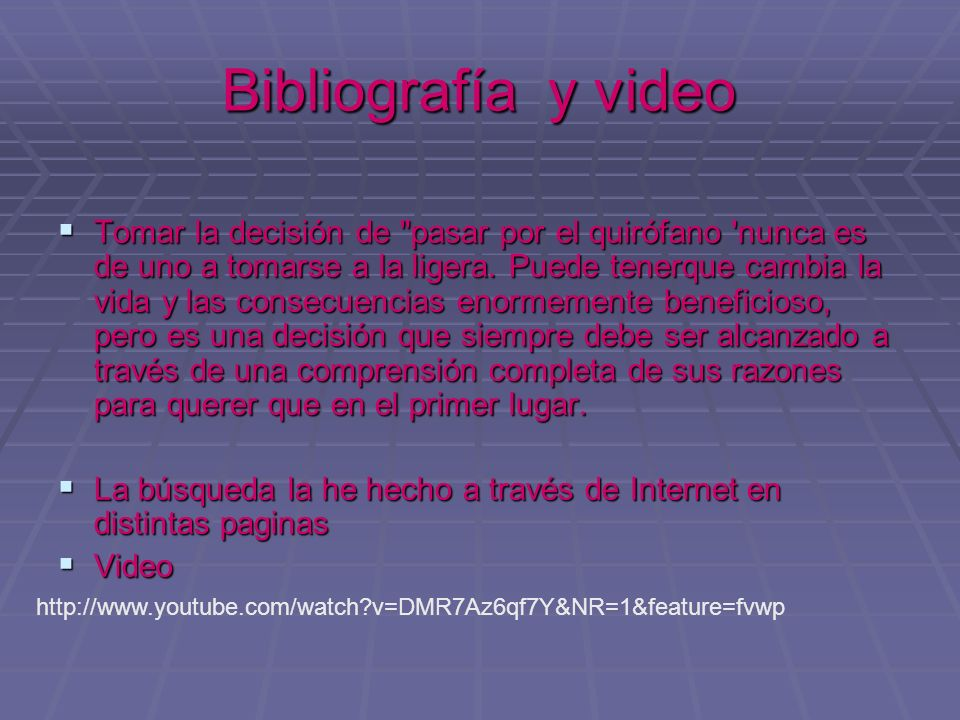 Bibliografía y video