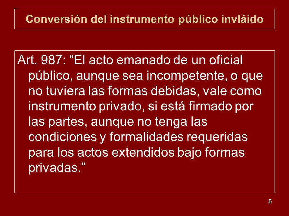 Conversión del instrumento público invláido